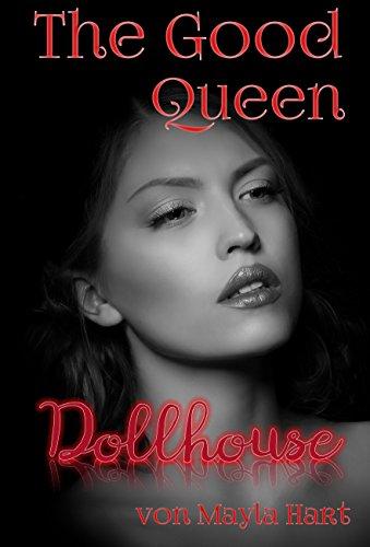 Dollhouse: The Good Queen