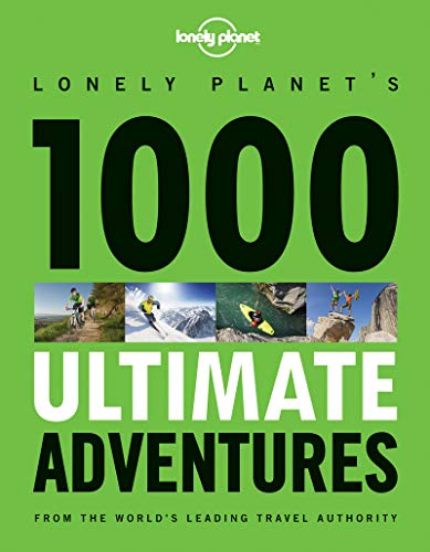 1000 Ultimate Adventures (Lonely Planet) por Lonely Planet