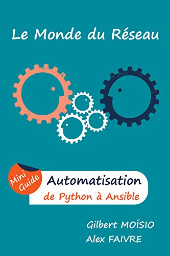 Automatisation, de Python à Ansible: Mini Guide