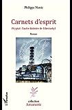 Carnets d'esprit: Prypiat: l'autre histoire de Tchernobyl - Roman
