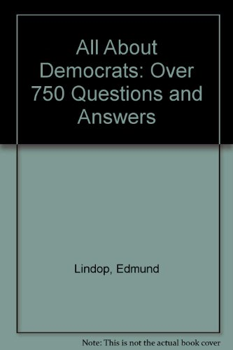 All About Democrats: Over 750 Questions and Answers por Edmund Lindop