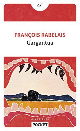 Gargantua par François RABELAIS