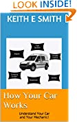 #7: How Your Car Works: Understand Your Car and Your Mechanic!
