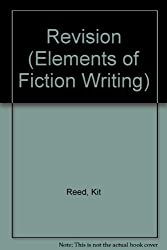 Revision (Elements of Fiction Writing) by Kit Reed (1989-03-24)