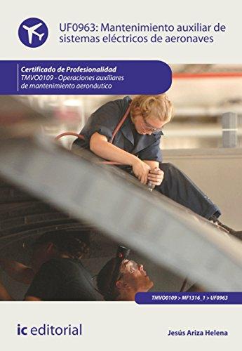 Mantenimiento auxiliar de sistemas eléctricos de aeronaves. TMVO0109 (Spanish Edition)