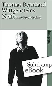 Wittgensteins Neffe: Eine Freundschaft (suhrkamp taschenbuch) von [Bernhard, Thomas]