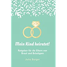 Suchergebnis Auf Amazonde Für Brauteltern Bücher