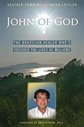 John of God: The Brazilian Healer Who's Touched the Lives of Millions (English Edition)