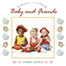 Baby and Friends
