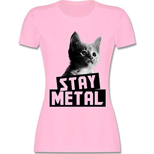 Shirtracer Metal - Stay Metal Katze - Damen T-Shirt Rundhals Rosa