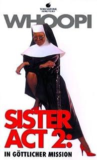 Sister Act 2: In göttlicher Mission (Verleihversion)