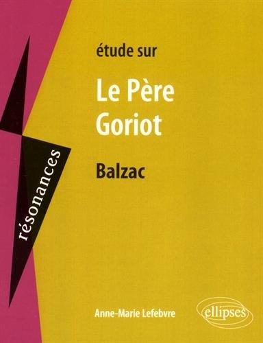 Études sur le Père Goriot Balzac