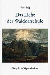Das Licht der Waldorfschule Taschenbuch
