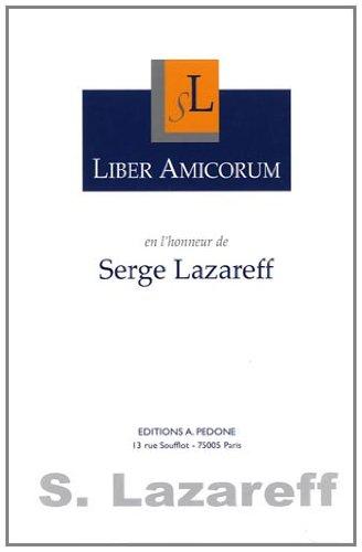 Liber Amicorum en l'honneur de Serge Lazareff