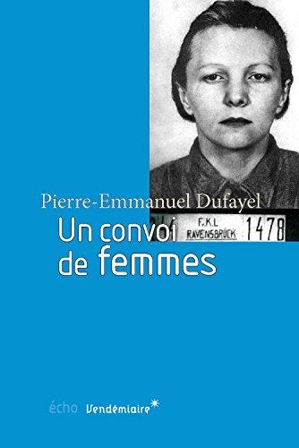 Un convoi de femmes par Pierre-Emmanuel Dufayel