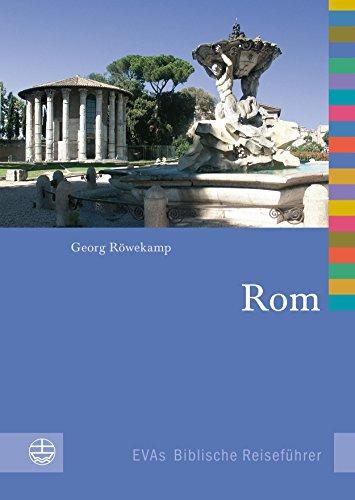 Rom (EVAs Biblische Reiseführer 8)