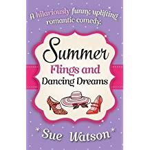 [(Summer Flings and Dancing Dreams)] [By (author) Sue Watson] published on (July, 2015)