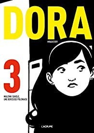 Dora, Tome 3 : Malenki Sukole, une berceuse polonaise par Ignacio Rodriguez Minaverry