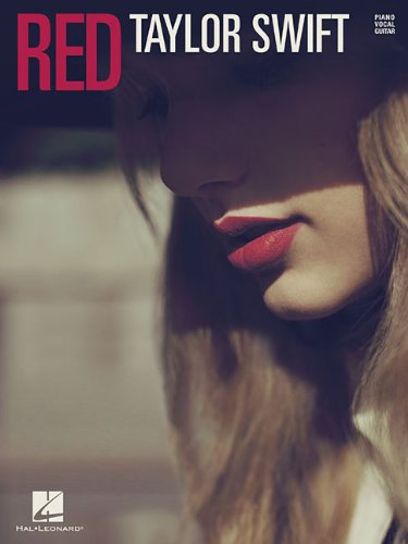 Taylor Swift: Red (Easy Guitar) (Piano / Vocal / Guitar)