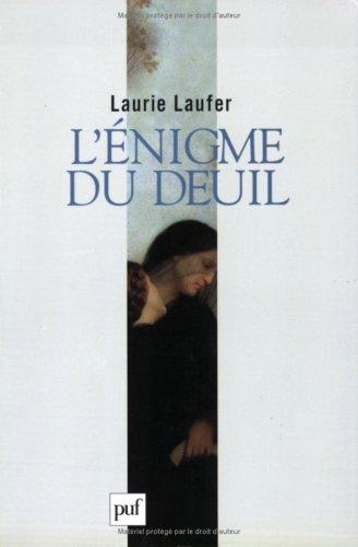 L'énigme du deuil par Laurie Laufer
