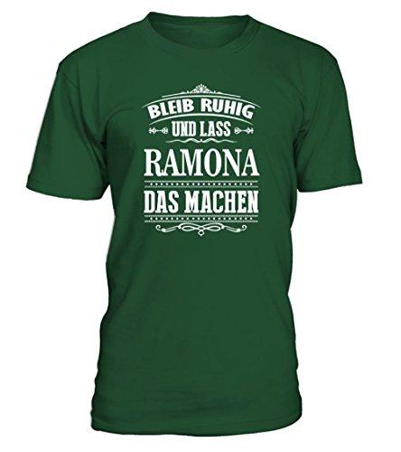 Bleib Ruhig und Lass Ramona Das Machen T-Shirt Unisex (Ruhigen Unisex Grünen T-shirt)