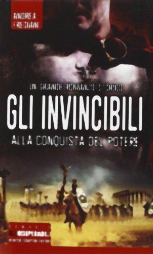 Gli invincibili alla conquista del potere (Gli insuperabili) di Frediani, Andrea (2014) Tapa dura