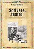 Image de Scrivere per il teatro. Teoria, tecnica ed eserciz