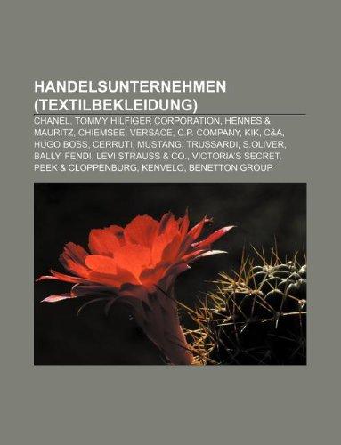 handelsunternehmen-textilbekleidung-chanel-tommy-hilfiger-corporation-hennes-mauritz-chiemsee-versac