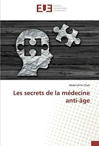 Les secrets de la médecine anti-âge