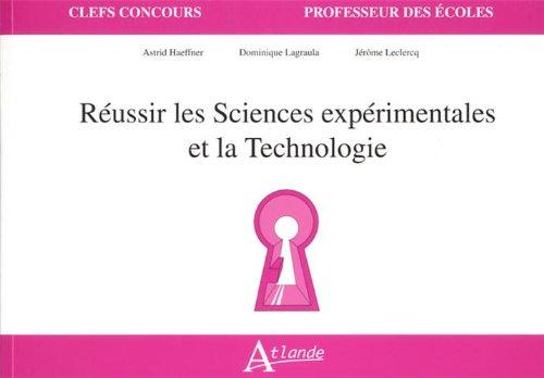 Russir les sciences exprimentales et la technologie
