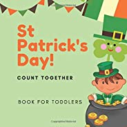 St Patrick's Day!  Book for Toddlers: Counting Book for 3 Year Old - Count Toge