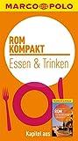 MARCO POLO kompakt Reiseführer Rom - Essen & Trinken (MARCO POLO Reiseführer E-Book)