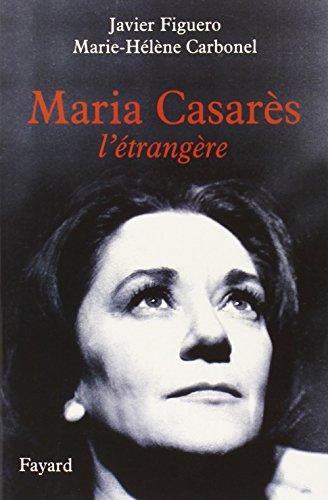 Maria Casarès : L'étrangère par Javier Figuero