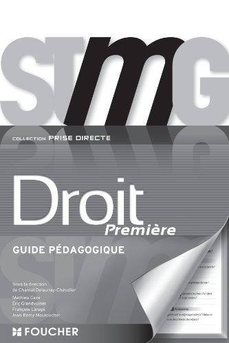 Prise directe Droit 1re Bac STMG G.P par Jean-Rémy Mautouchet, Eric Grandvuinet, François Laragé, Mathieu Gaze