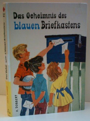 H. DOBBERT: Das Geheimnis des blauen Briefkastens