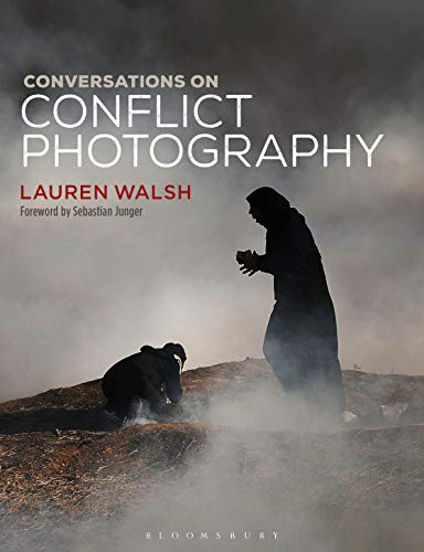 Conversations on Conflict Photography (English Edition)
