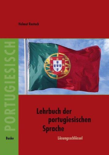 Lehrbuch der portugisischen Sprache / Lehrbuch der portugiesischen Sprache: Lösungsschlüssel