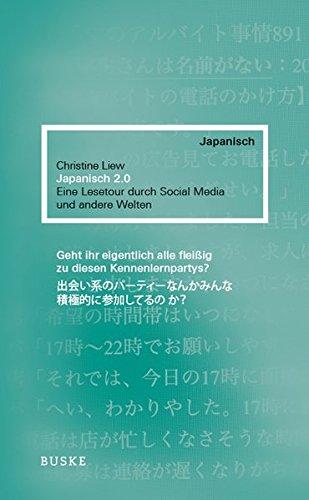 Japanisch 2.0: Eine Lesetour durch Social Media und andere Welten