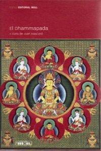 El Dhammapada (Biblioteca Raixa) por Joan Mascaró Fornes