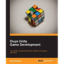 Ouya Unity Game Development by Gary Riches (2013-10-27)
