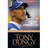QUIET STRENGTH PB by DUNGY TONY (2008-07-24)