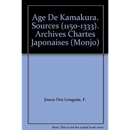 Age de Kamakura - Sources (1150-1333) Archives - Chartes Japonaises (Monjo)