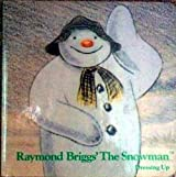 The Snowman: Dressing Up by Raymond Briggs (1985-10-21)