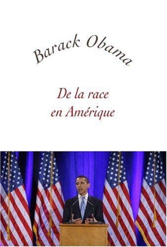 De la race en Amérique : Edition bilingue français-anglais