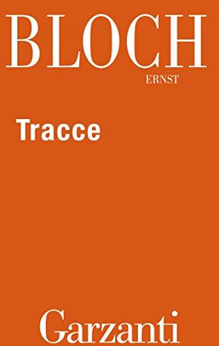 Tracce (Italian Edition) eBook: Ernst Bloch, Laura Boella: Amazon ...