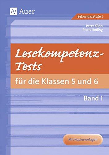 Lesekompetenz-Tests 5/6, Band 1: Mit Kopiervorlage (5. und 6. Klasse)