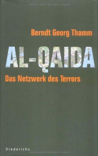 Al Qaida: Das Netzwerk des Terrors