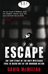 Escape: The True Story of the Only Westerner Ever to Break Out of the Bangkok Hilton