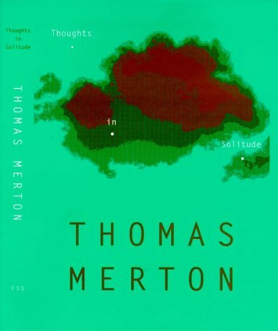 Thoughts in Solitude by Thomas Merton (1998-11-08)