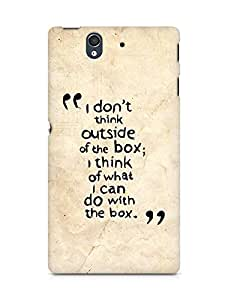 AMEZ i dont think out of the box Back Cover For Sony Xperia Z